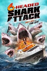 El Ataque Del Tiburon De Seis Cabezas
