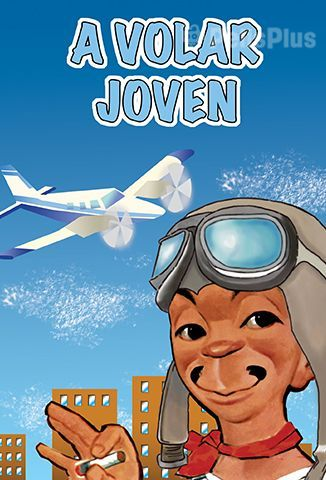 ¡A Volar Joven!