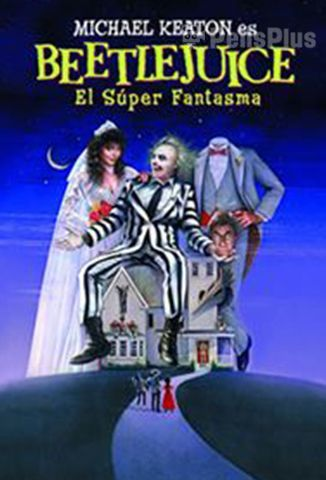 Beetlejuice: El Super Fantasma