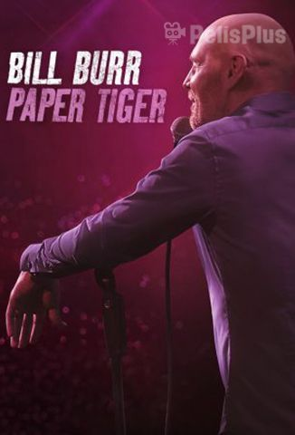 Bill Burr : Paper Tiger
