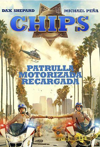 Chips : Patrulla Motorizada Recargada