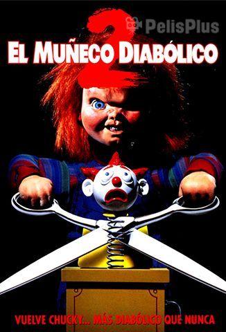 Ver Chucky El Muñeco Diabólico 2 1990 Online Cuevana 3 Peliculas Online