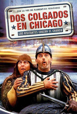 Dos Colgados En Chicago (Los Visitantes Cruzan El Charco)