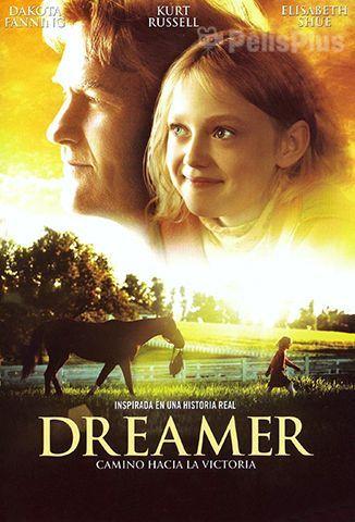 Dreamer: Camino Hacia La Victoria