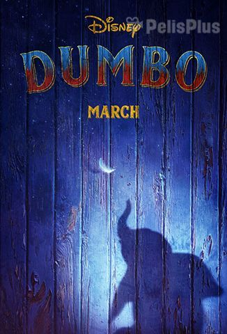 Ver Dumbo 2019 Online Cuevana 3 Peliculas Online