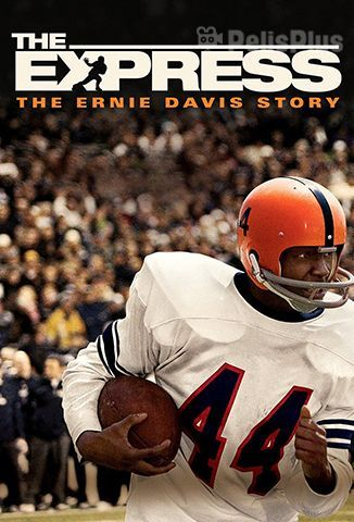 The Express: La Historia de Ernie Davis