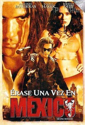 Ver érase Una Vez En México 2003 Online Cuevana 3 Peliculas Online