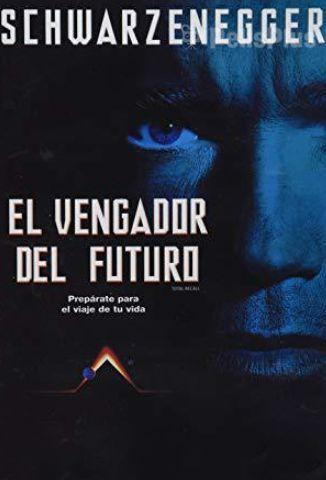 El Vengador del Futuro (1990)