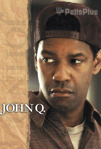 John Q. Situación Extrema