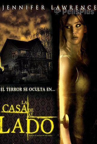 Ver La Casa De Al Lado 2012 Online Cuevana 3 Peliculas Online