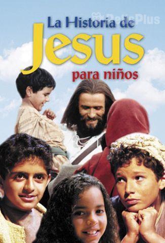 La Historia de Jesús para Niños