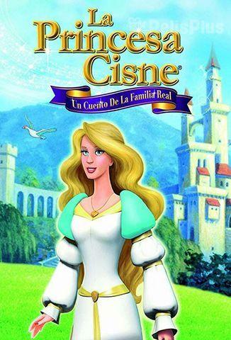 La Princesa Cisne: Un Cuento de La Familia Real