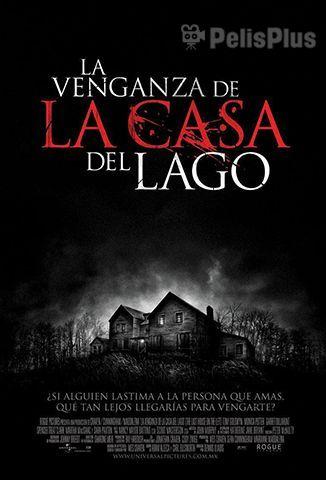 Ver La Venganza De La Casa Del Lago 2009 Online Cuevana 3 Peliculas Online