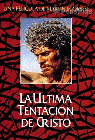 Ver La Ultima Tentación De Cristo 1988 Online Cuevana 3 Peliculas Online