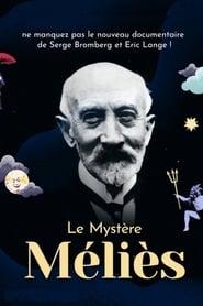 Le Mystère Méliès