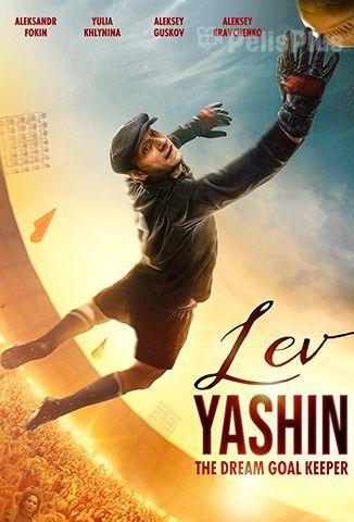 Lev Yashin. The Dream Goalkeeper