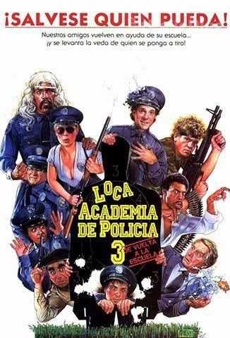 Ver Loca Academia De Policía 3 De Vuelta A La Escuela 1986 Online Cuevana 3 Peliculas Online