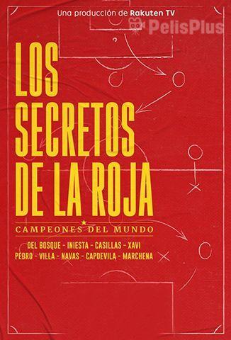 Los Secretos de la Roja: Campeones Del Mundo