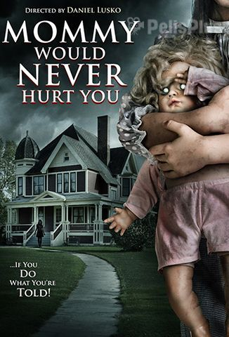 Mami Nunca Te Haría Daño
