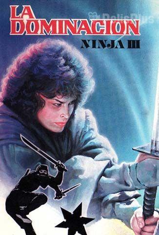 Ninja III: La Dominacion