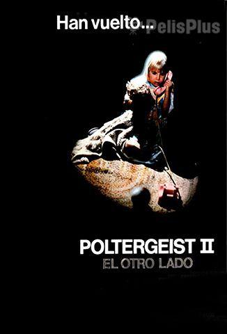Poltergeist 2: El Otro Lado