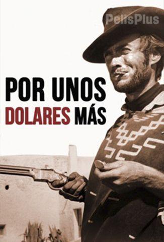 Por Unos Dólares Más