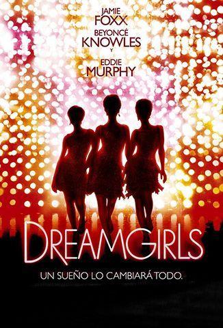 Soñadoras (Dreamgirls)