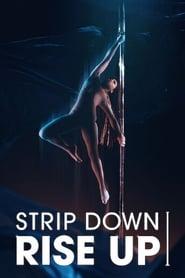 Strip Down Rise Up