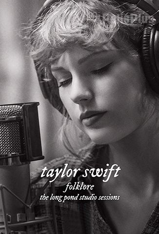 Folklore: The Long Pond Studio Sessions: Taylor Swift