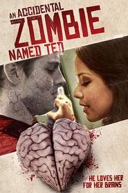 Ted, zombie por accidente