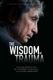 The Wisdom of Trauma