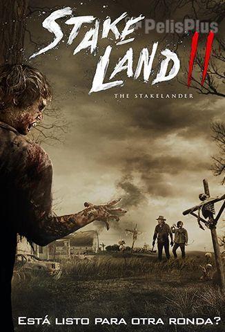 The Stakelander: Stake Land 2
